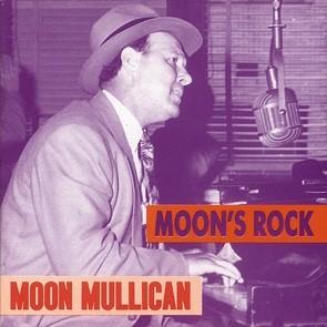 MULLICAN, MOON - Moon`s Rock CD