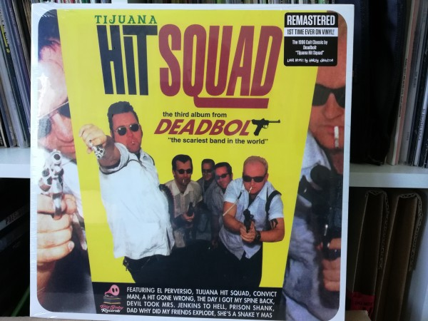DEADBOLT - Tijuana Hit Squad LP ltd.
