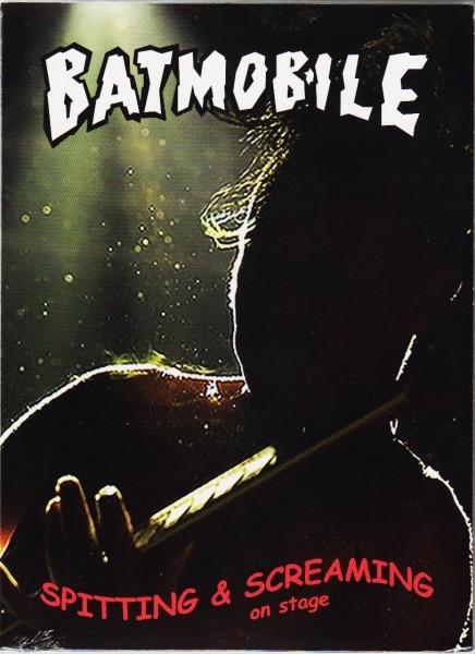 BATMOBILE - Spitting And Screaming DVD