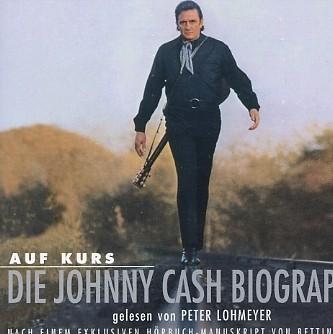CASH, JOHNNY - AUF KURS: DIE JOHNNY CASH BIOGRAPHIE 4CD HÖRBUCH