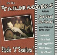 TAILDRAGGERS - It dont´t sound like nobody! CD