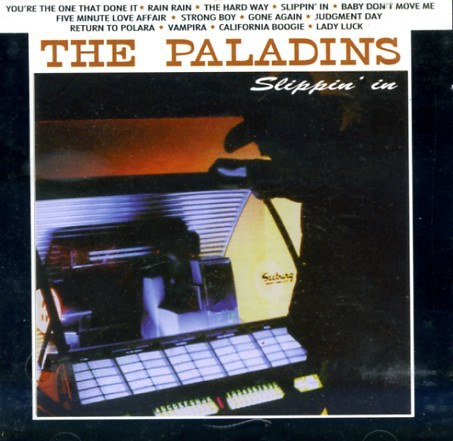PALADINS - Slippin' In CD