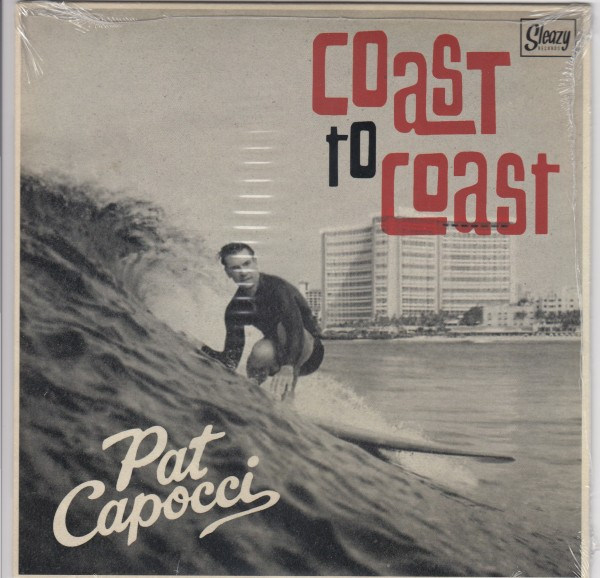 PAT CAPOCCI - Coast To Coast 7""