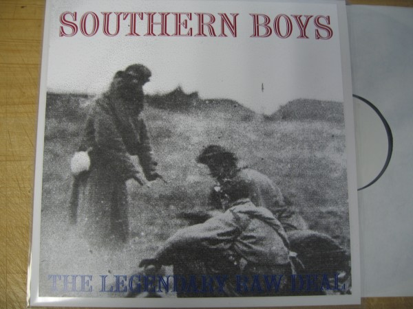 LEGENDARY RAW DEAL - Southern Boys LP test pressing