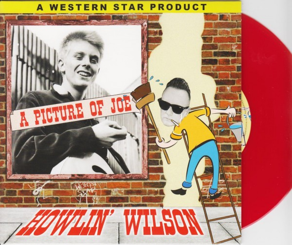 "HOWLIN WILSON - A Picture Of Joe 7""EP red Vinyl"