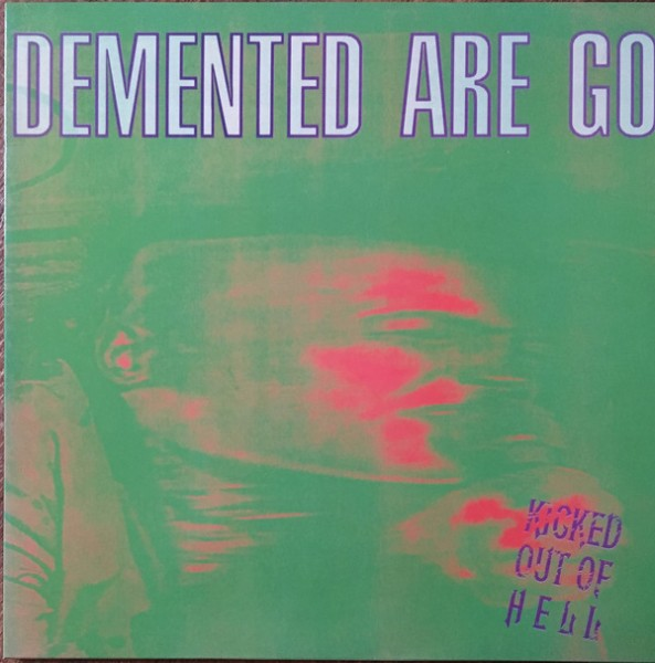 DEMENTED ARE GO - Kicked Out Of Hell LP black