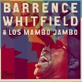 "BARRENCE WHITFIELD / LOS MAMBO JAMBO 7"""