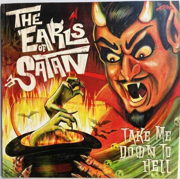 THE EARLS OF SATAN - Take Me Down to Hell LP