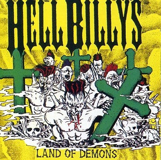 HELLBILLYS-Land Of Demons CD