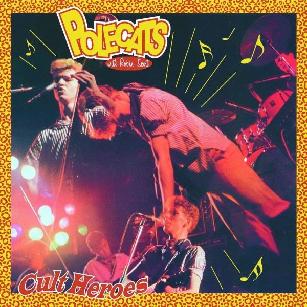 POLECATS - Cult Heroes CD