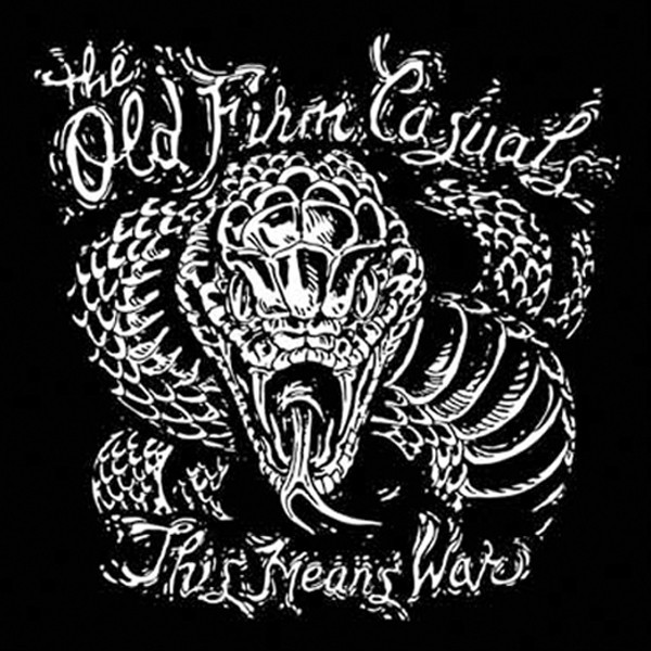OLD FIRM CASUALS - This Means War LP