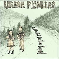 URBAN PIONEERS - Addicted To The Road LP ltd.