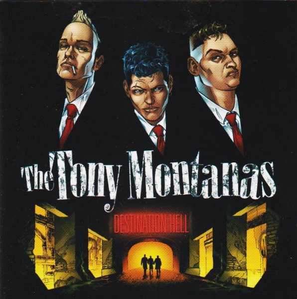 TONY MONTANAS-Destination Hell CD