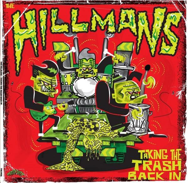 HILLMANS - Taking The Trash Back In LP