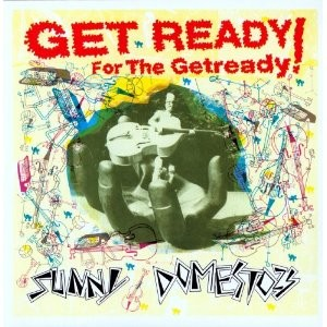 "SUNNY DOMESTOZS - Get Ready For The Getready 12""MLP"