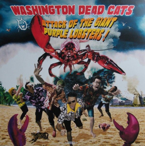 WASHINGTON DEAD CATS - Attack Of The Giant Purple Lobsters! LP