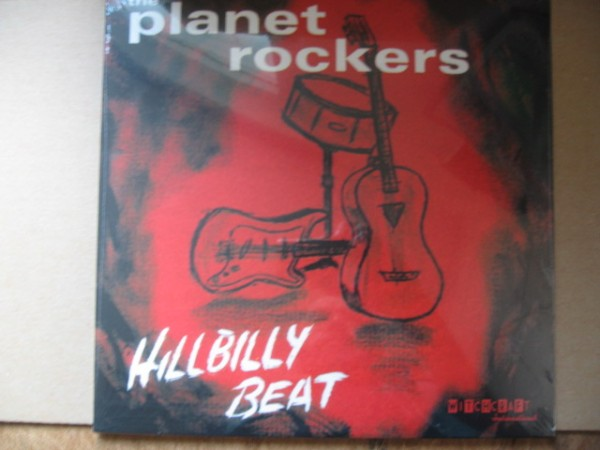 PLANET ROCKERS - Hillbilly Beat LP