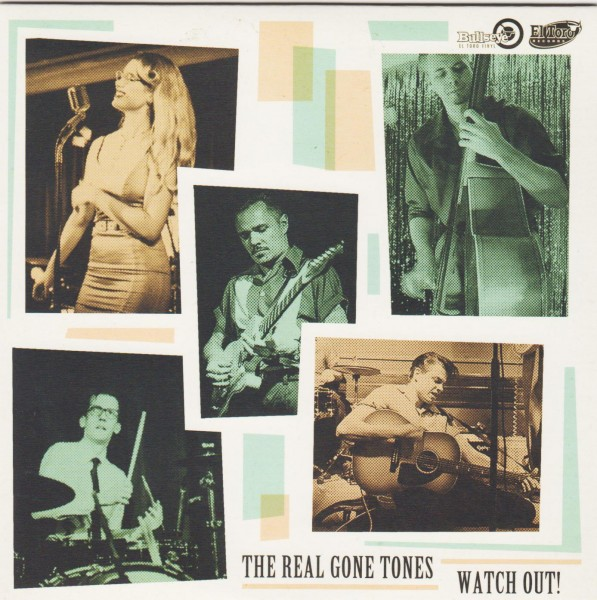 "REAL GONE TONES - Watch Out! 7""EP"