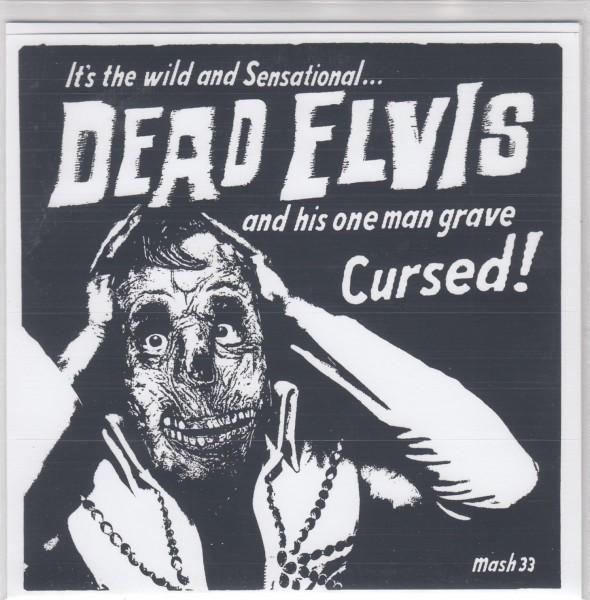 """DEAD ELVIS - Cursed 7"""" ltd."""
