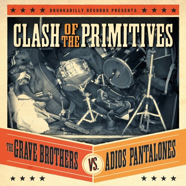 GRAVE BROTHERS vs. ADIOS PANTALONES - Clash Of The Primitives LP