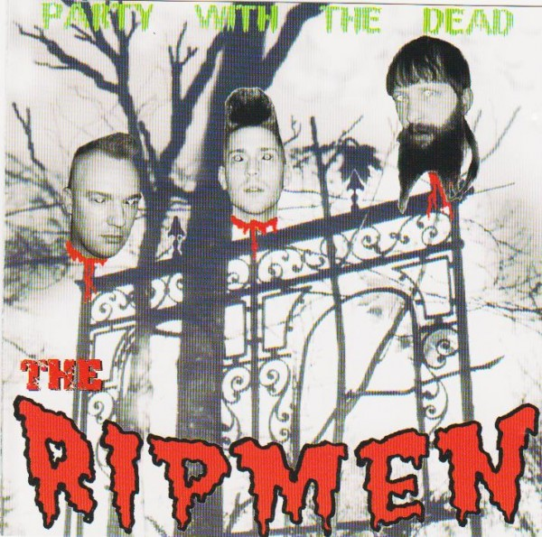 RIPMEN - Party With The Dead CD