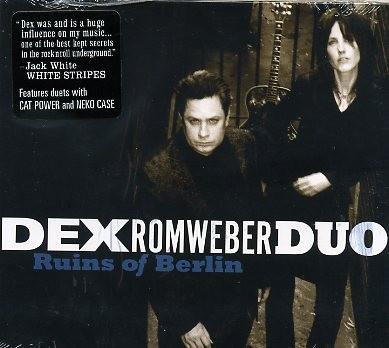 DEX ROMWEBER DUO-Ruins Of Berlin CD