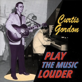 GORDON, CURTIS - Play The Music Louder CD