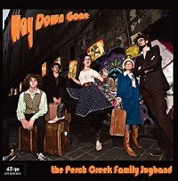 PERCH CREEK FAMILY JUGBAND - Way Down Home 7""