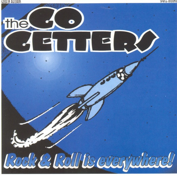 GO GETTERS - Rock`n`Roll is Everywhere CD
