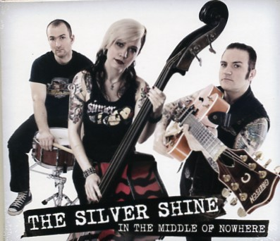 SILVER SHINE - In the Middle Of Nowhere CD