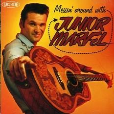 JUNIOR MARVEL - Messin' Around With CD