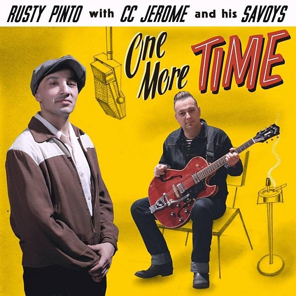 RUSTY PINTO WITH CC JEROME - One More Time CD