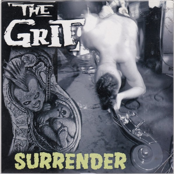 """THE GRIT - Surrender 7"""" 2nd hand"""