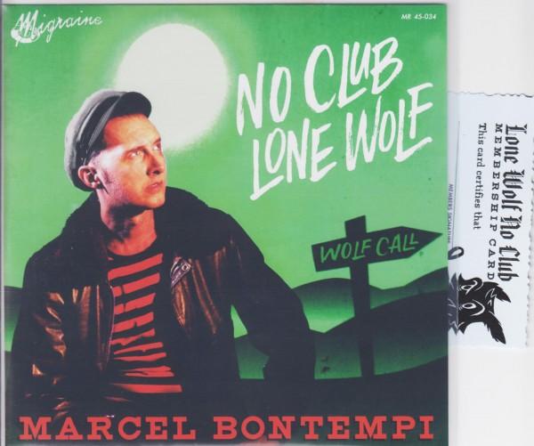 """MARCEL BONTEMPI - No Club, Lone Wolf 7"""" ltd"""