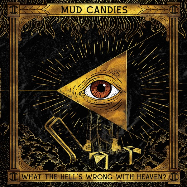 MUD CANDIES - What The Hell's Wrong With Heaven? LP