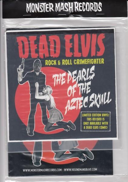 "DEAD ELVIS - The Pearls Of The Aztec Skull 7"" + fanzine"