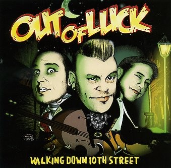 OUT OF LUCK-Walking Down 10th Street CD