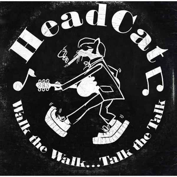 HEADCAT - Walk The Walk...Talk The Talk LP