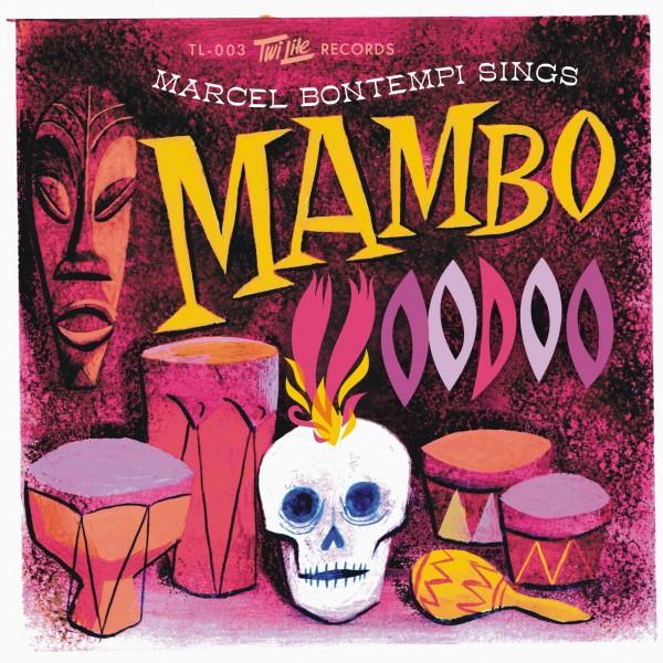 MARCEL BONTEMPI - Mambo Voodoo 7 ltd.