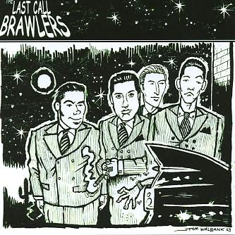 LAST CALL BRAWLERS - Same CD