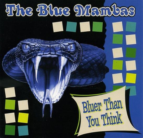 BLUE MAMBAS - Bluer Than You Think CD