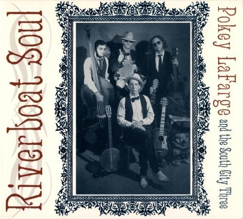 POKEY LAFARGE - Riverboat Soul CD