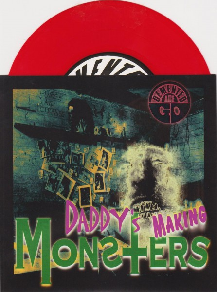"DEMENTED ARE GO - Daddy's Making Monsters 7""EP red vinyl"