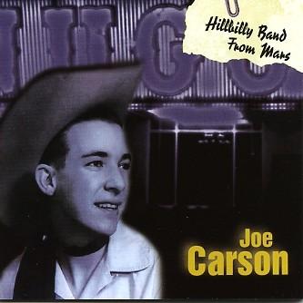 CARSON, JOE - Hillbilly Band From Mars CD