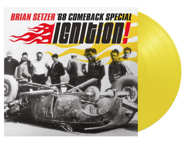 BRIAN SETZER '68 Comeback Special – Ignition!