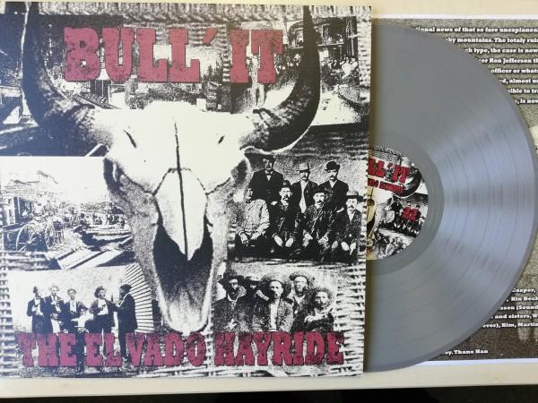 BULL' IT - The El Vado Hayride LP ltd.grey