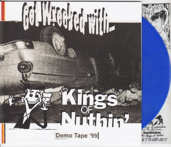 """KINGS OF NUTHIN' - Get Wrecked With 7""""EP BLUE"""