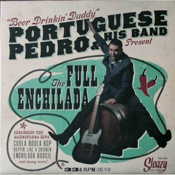 PORTUGUESE PEDRO & HIS BAND - The Full Enchilada LP
