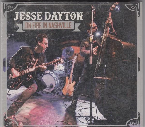 DAYTON, JESSE - On Fire In Nashville CD