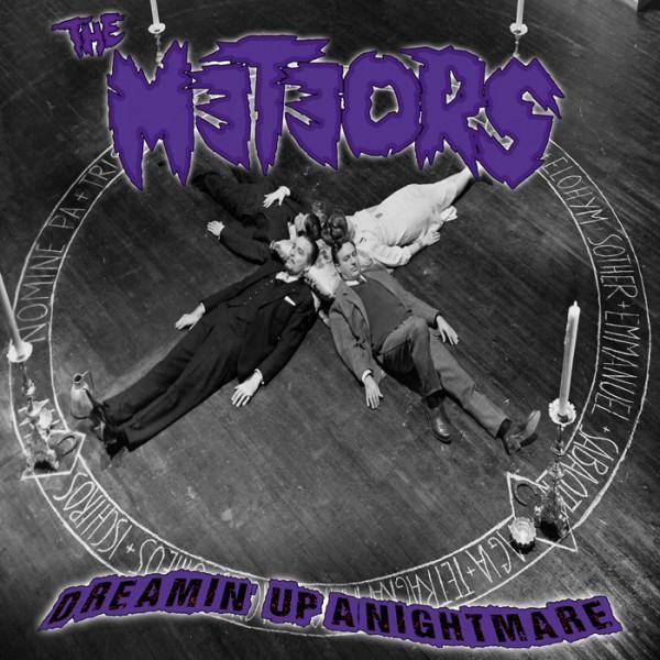 METEORS - Dreamin' Up A Nightmare LP